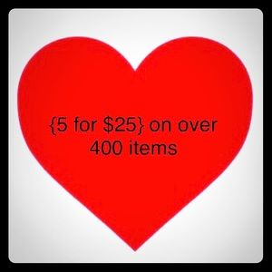 {5 for $25} on over 400 items!